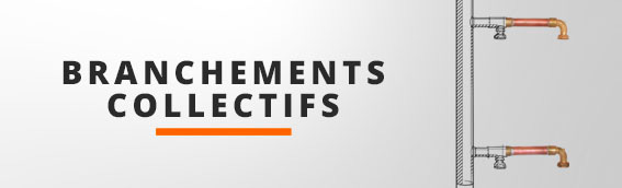 Branchements collectifs